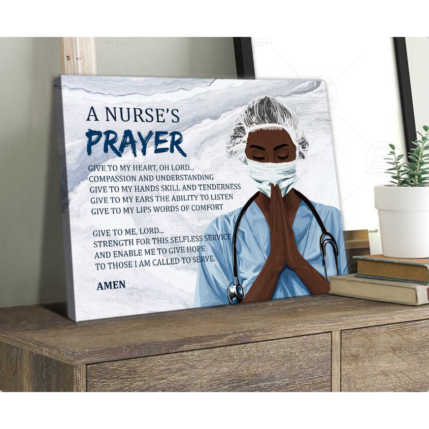A Nurse's Prayer Wall Art Canvas - Give to my heart - Compassion and understanding
