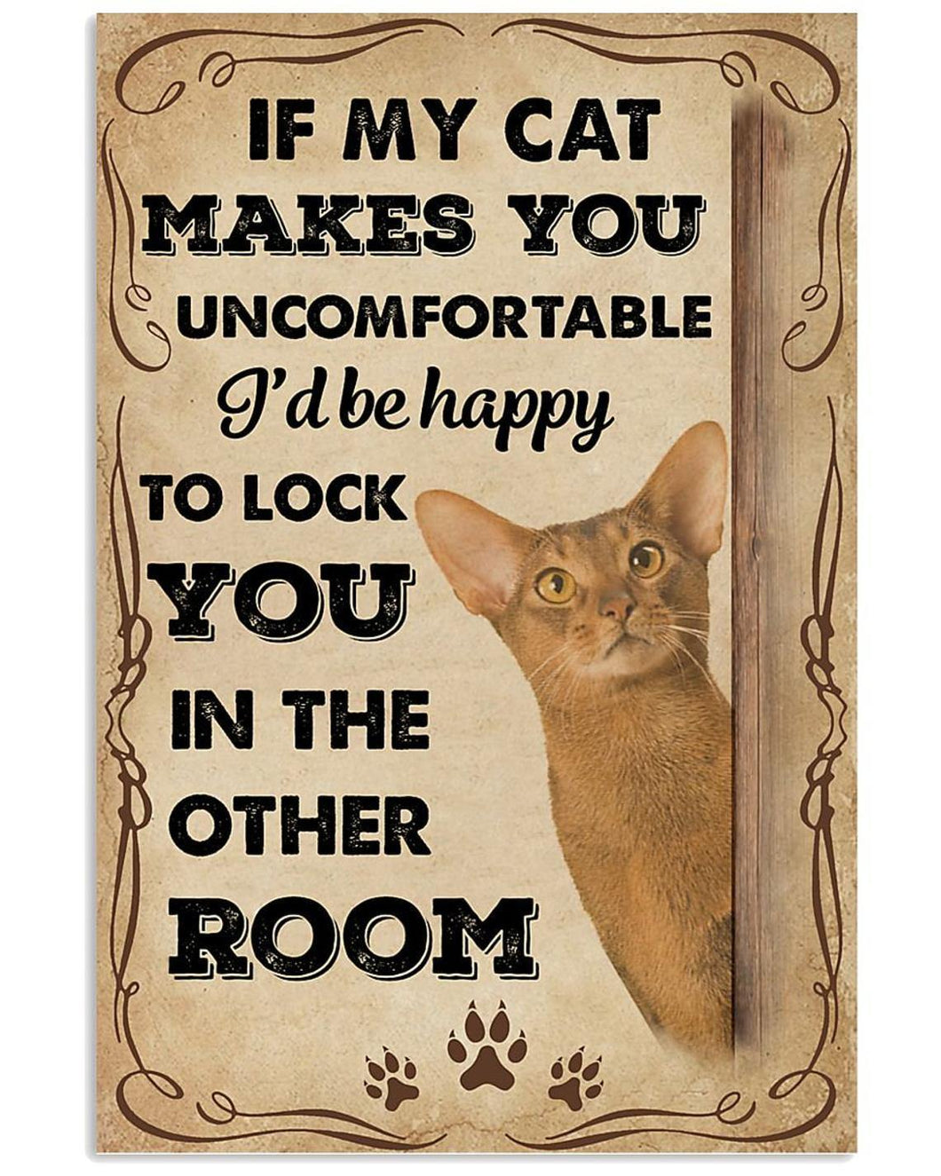 Abyssinian Cat Canvas Wall Art - If My Cat Makes You Uncomfortable Abyssinian Print Canvas Wall Art  - Anniversary Birthday Christmas Housewarming Gift Home