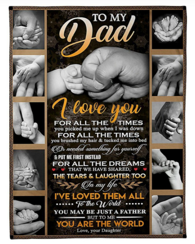 Daughter Gift For Dad - To Me You Are The World Blanket - Family Presents - Great Blanket, Canvas, Clothe, Gifts For Family