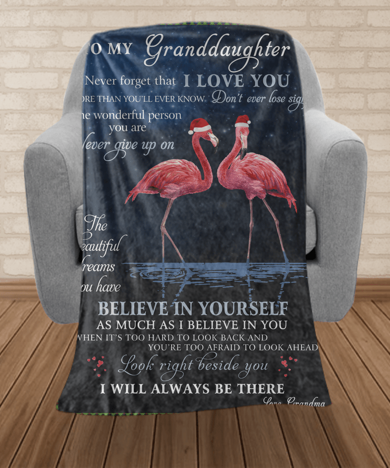 To My Granddaughter Blanket - Gift for granddaughter -Look right beside you I will always be there - Birthday, Christmas, Anniversary