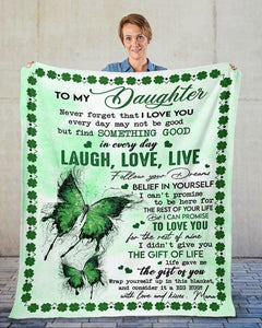 To My Daughter Fleece Blanket - Laugh, Love,Live - St Patrick's Day Blanket, Shamrock Blanket, Irish Blanket