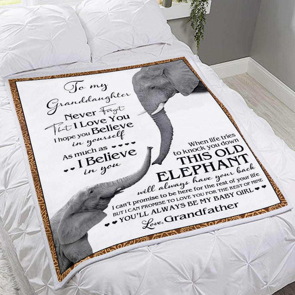 Granddaughter Blanket - To My Granddaughter never forget that I love you I hope you believe in Yourself Elephents from Grandfather Fleece Blanket