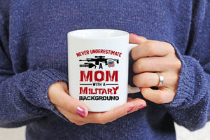 Mothers day White Mug - Gift for veteran mom from daughter and son - A mom with military mug