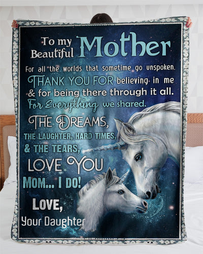 Mothers Day Blanket - Unicorn blanket gift To My Beautiful Mother from daughter - For All The Worlds Fleece Blanket - Unicorn Lovers -