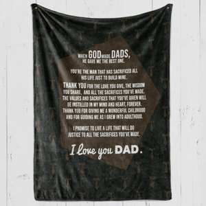 Blanket for Best Dads - Gift for Dad - When God made Dads, he gave me the best one - Birthday, Christmas, Anniversary - Family Presents - Great Blanket, Canvas, Clothe, Gifts For Family