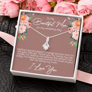 To My Beautiful Mother, For Being My Mom - Alluring Beauty Necklace, Mother's Day Gift, Gift for Mom on Wedding Day, Mother of the Bride Necklace - Family Presents - Great Blanket, Canvas, Clothe, Gifts For Family