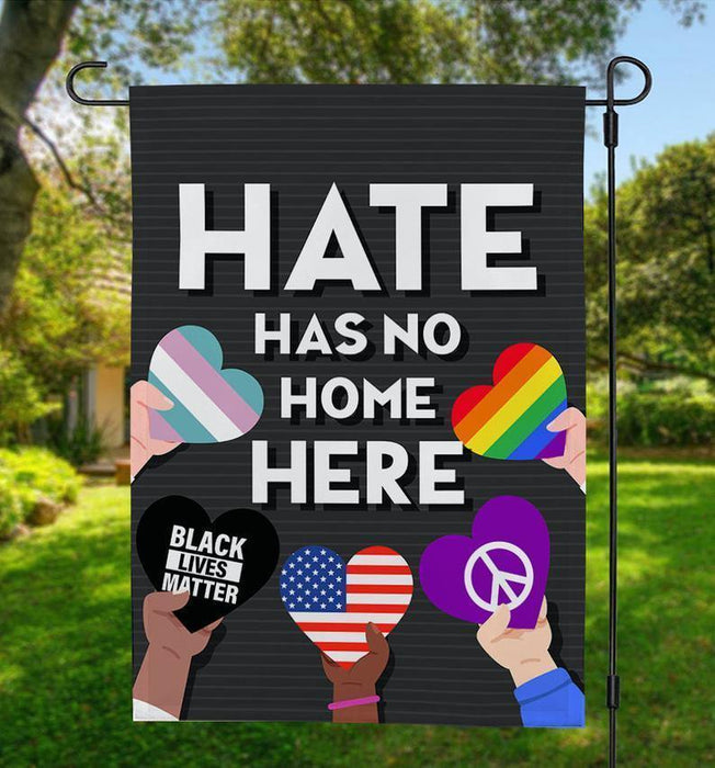 Garden Flag, In This House We Believe In Human Kind, Hate Has No Home Here