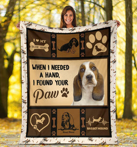 Dog Blanket When I Needed A Hand Basset Hound Dog Fleece Blanket