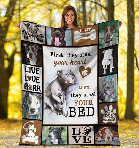 DOG BLANKET FIRST THEY STEAL YOUR HEART PITBULL DOG FLEECE BLANKET