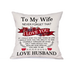To My Wife I Love You Pillow, Love Husband Valentines Pillow, Valentine gift wife Suede Pillow