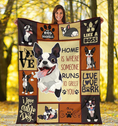 Home Is Where Someone Runs Boston Terrier Fleece Blanket - Family Presents - Great Blanket, Canvas, Clothe, Gifts For Family