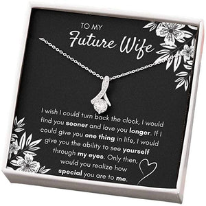 Gifts To My Future Wife Find You Sooner Alluring Beauty Necklace - Valentine gift for future wife - Family Presents - Great Blanket, Canvas, Clothe, Gifts For Family