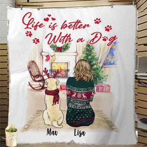 Personalized Life is better with a dog Max Lisa Christmas Blanket Gift for mom dad son daughter- Gift for Birthday, Christmas