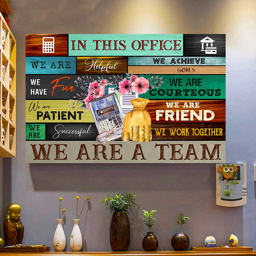 Accountant In This Office We Are A Team Canvas Wall Art