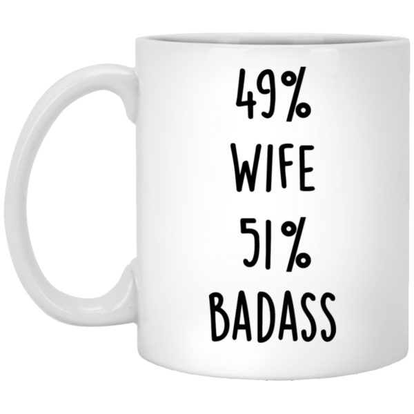 Gifts for Wife–49% Wife–51% badass Funny Quote Coffee Mug - Valetine's Day Gifts - Valentine Gift For Wife, Girlfriend, Husband, Valentine Gift For Couple