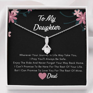 To My Daughter Necklace -  I Pray You'll Always Be Safe, Birthday Gift For Daughter From Dad