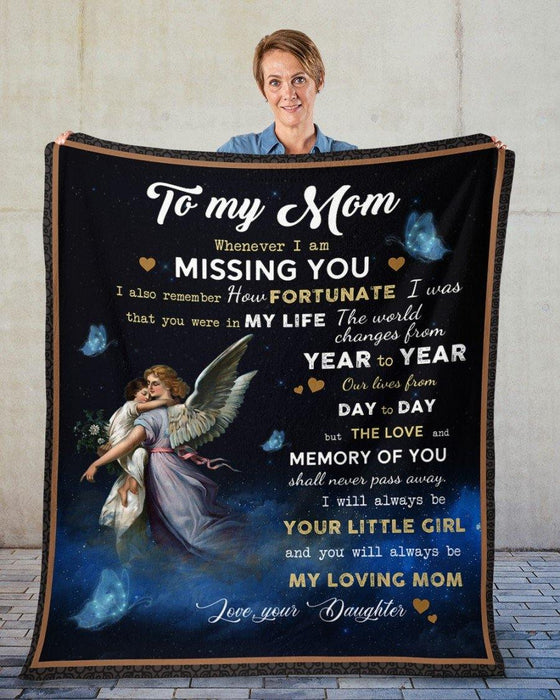 Happy mother's day - To My Mom From Daughter - Angel Fleece Blanket - The world changes from year to year but the love and memory of you shall never pass away