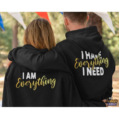 I Am Everything Matching Hoodies/Romantic Hoodie, Valentine Gift For Him, Her, Boyfriend, Girlfriend (1 item) - Family Presents - Great Blanket, Canvas, Clothe, Gifts For Family