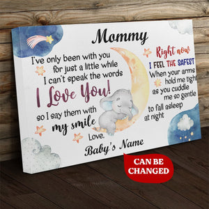 Personalized Mothers Day Canvas - Mommy I Love You I Say Them With My Smile - 1St Mother'S Day Gift For Mom, Mother