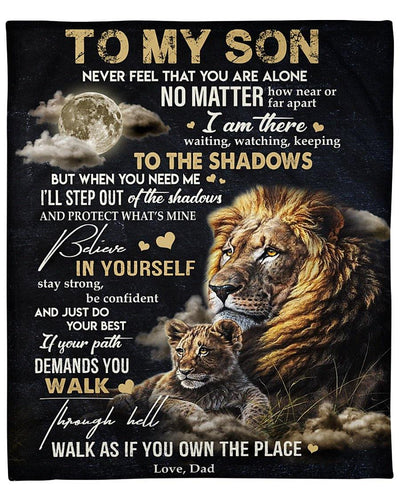 Lion Blanket - To My Son Never Feel That You Are Alone No Matter How Near Or Far Apart - Gift For Son - Birthday, Christmas Fleece Blanket