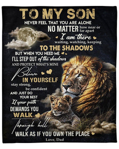 Lion Blanket - To My Son Never Feel That You Are Alone No Matter How Near Or Far Apart - Gift For Son - Birthday, Christmas Fleece Blanket - Family Presents - Great Blanket, Canvas, Clothe, Gifts For Family