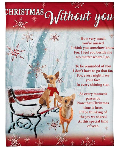 ln chihuahua christmas without you blanket - Family Presents - Great Blanket, Canvas, Clothe, Gifts For Family