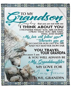 Wolf Blanket - To My Grandson Everyday That You Not With Me I Think About You  - Gift For Grandson - Birthday, Christmas Fleece Blanket - Family Presents - Great Blanket, Canvas, Clothe, Gifts For Family