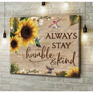 Hummingbird Sunflower Wall Art Canvas - Always stay humble and kind - Family Presents - Great Blanket, Canvas, Clothe, Gifts For Family