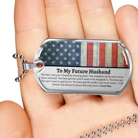 Military Style Dog Tag Future Husband Gift, Gifts for Fiance Him, To My future Husband, Engagement Gift for Future Husband, Fiance Birthday, Husband Engagement