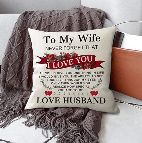 Canvas Pillow - to My Wife I Love You Pillow, Love Husband Valentines Pillow, Valentine gift wife