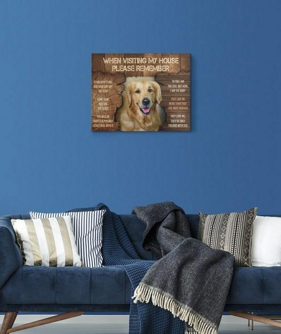 Golden Retriever Canvas - When visiting my home please remember