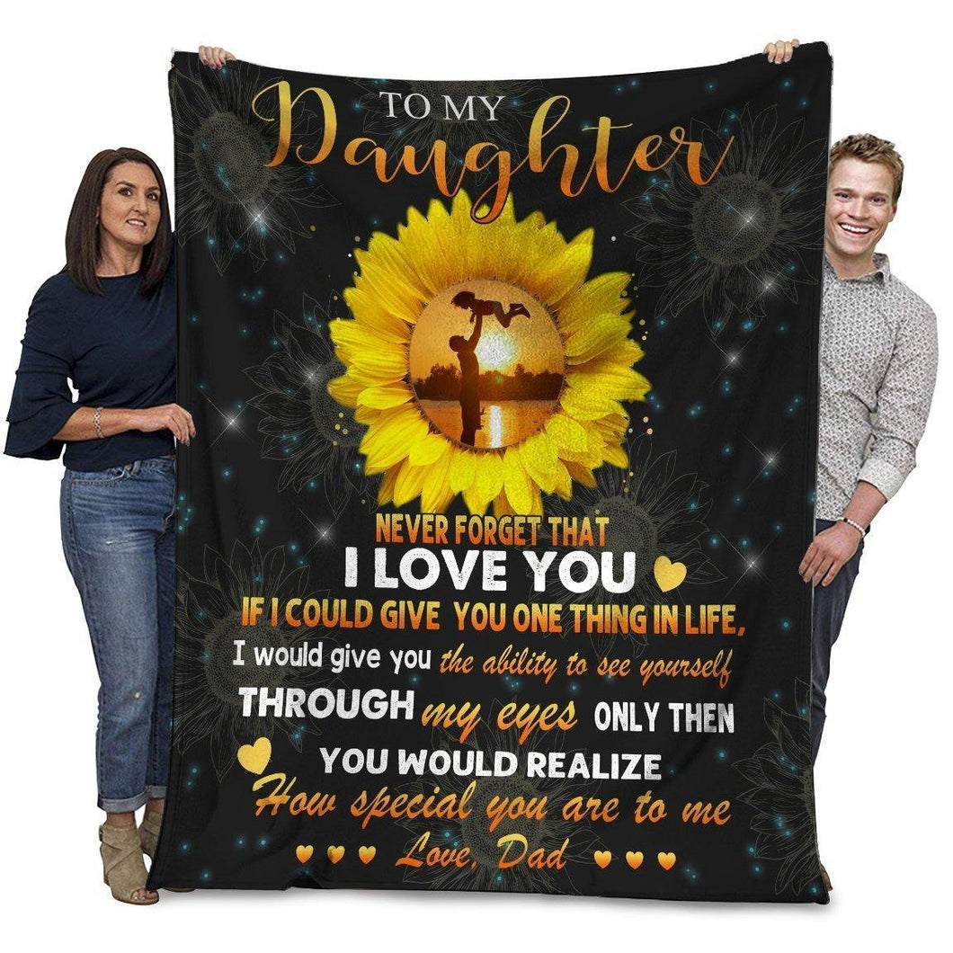 Dad To My Daughter Never Forget That I Love You Sunflower Ultra Soft Cozy Plush Fleece Blanket