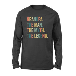 Grandpa the man the myth the legend christmas gift - Standard Long Sleeve - Family Presents