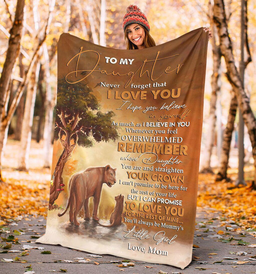 To My Daughter I Love You Blanket - Gift for christmas, birthday - You'll always be mommy's little girl