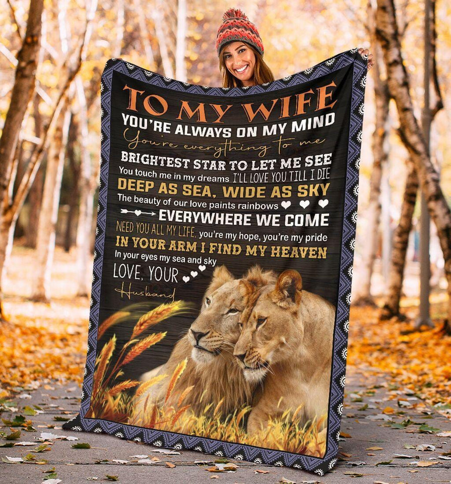 To My Wife I Love You Blanket From Husband - Gift for christmas, birthday, anniversary - You are always on my mind