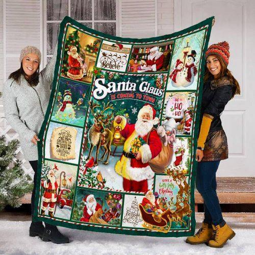 Santa Claus Is Coming To Town Blanket- Gift for Christmas, Birthday