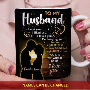 Custom Happy Valentines Day Gifts, Ideas For Him, Her With Personalized Name Coffee Mugs - To My Husband - You Are The World To Me