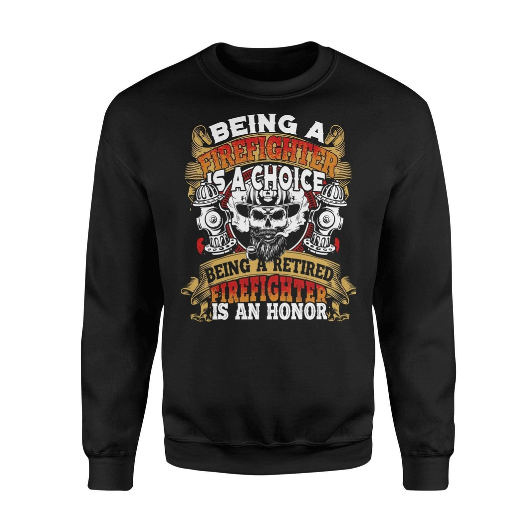 Being A Firefighter Is An Honor Fleece Sweatshirt - Family Presents