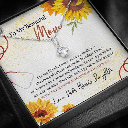 Mother's Day Necklace, Nurse Gift For Mom, Gift For Mom Who Is A Nurse, You'll Never Know, How Much I Love You, Nurse Mom Jewelry From Daughter Or Son