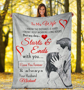 Personalized Name Blanket - To My Wife Blanket - My Day Stars And Ends With You - Valentine Gift For Wife