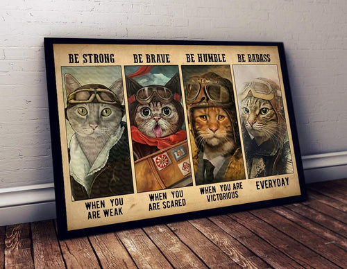 Canvas Wall Art - Cat pilot - Be strong, be brave, be humble, be badass - Gift for cat lover, for pilot, for him/her, friends on birthday - Family Presents - Great Blanket, Canvas, Clothe, Gifts For Family