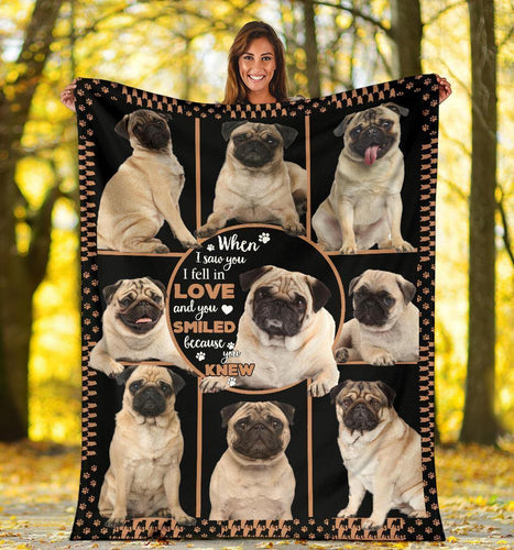 PUG BLANKET - CHRISTMAS GIFT - I FEEL IN LOVE AND YOU SMILED - Family Presents - Great Blanket, Canvas, Clothe, Gifts For Family