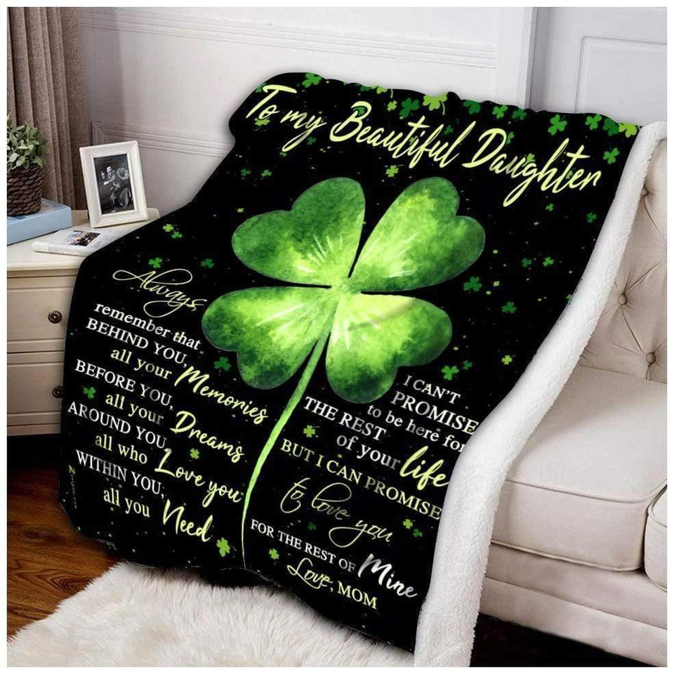 Daughter Blanket - To my beautiful daughter always remember that behind you all your memories Fleece Blanket - Family Presents