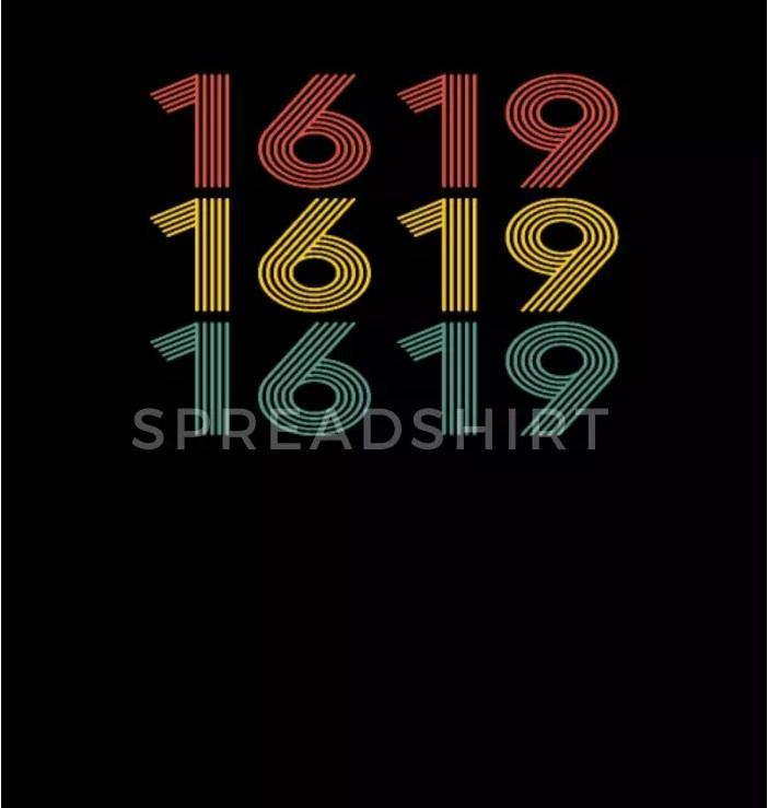 1619 Shirt Project 1619 T-Shirt Black History Gift