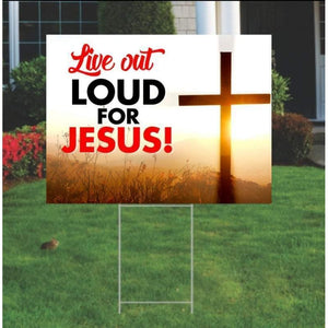 Live Out Loud For Jesus| Jesus Christ|Inspirational Signs|Christian Yard Sign|Yard Signs|Christian Gifts|Jesus Signs|Thank you Jesus