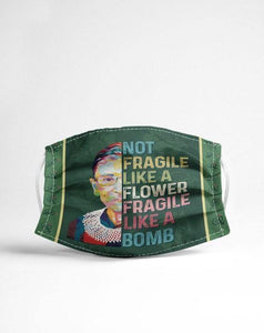 RBG not fragile Cloth Mask
