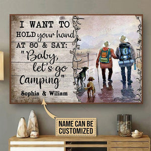 Personalized canvas - Husband wife camping - I want to hold your hand at 80 and say - Valentine gift for her/him