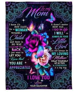 Mother's Day Gifts,   Fleece Blanket - Gift to my Mom - Birthday, Mother's day, Christmas Gift - You always be my loving mother - Family Presents - Great Blanket, Canvas, Clothe, Gifts For Family