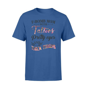 F-Bomb mom wwith tattooes - Standard T-shirt - Family Presents