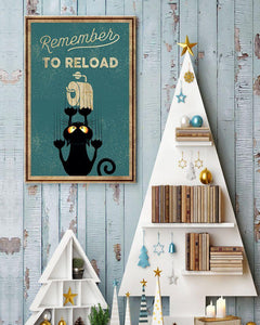 Black Cat Canvas Wall Art - Remember to reload - Anniversary Birthday Christmas Housewarming Gift Home